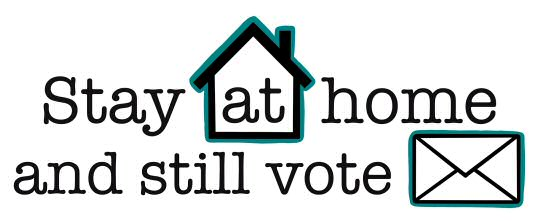 Stay at home and still vote on 6 May