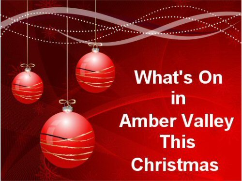 Find Out Whats Going On In The Amber Valley This Christmas