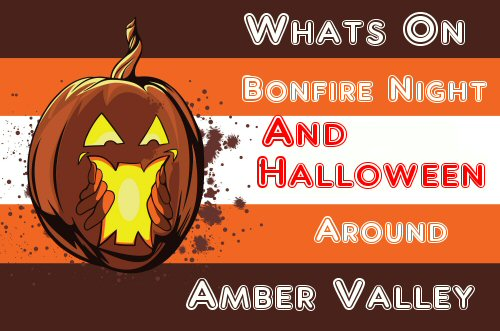 Find Out Whats Going On In The Amber Valley This Halloween