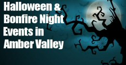 What's On This Halloween & Bonfire Night In Amber Valley
